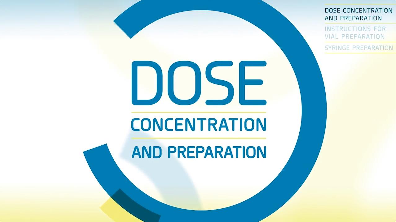 Dose preparation video